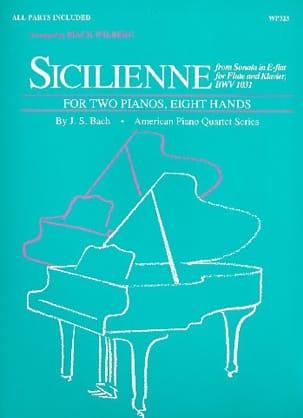 Sicilienne. 2 Pianos 8 Mains BACH Partition Piano - laflutedepan