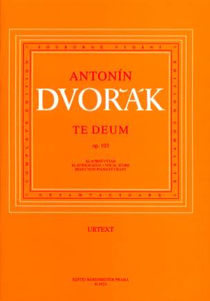 Te Deum Opus 103 DVORAK Partition Chœur - laflutedepan