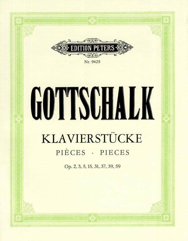 Pièces Pour Piano - GOTTSCHALK - Partition - Piano - laflutedepan.com