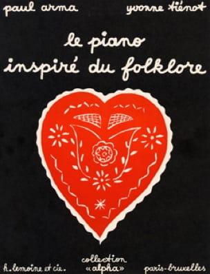 Le Piano Inspiré Du Folklore - Arma Paul / Tiénot - laflutedepan.com
