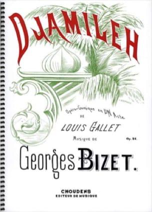 Djamileh Opus 24 - BIZET - Partition - Opéras - laflutedepan.com