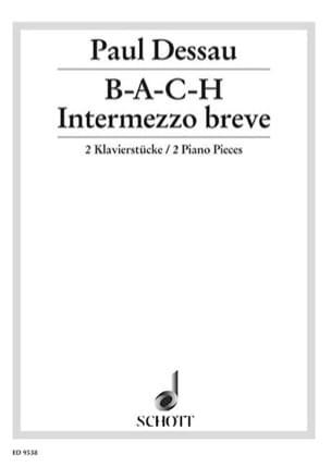 B.A.C.H. ; Intermezzo Breve Paul Dessau Partition Piano - laflutedepan