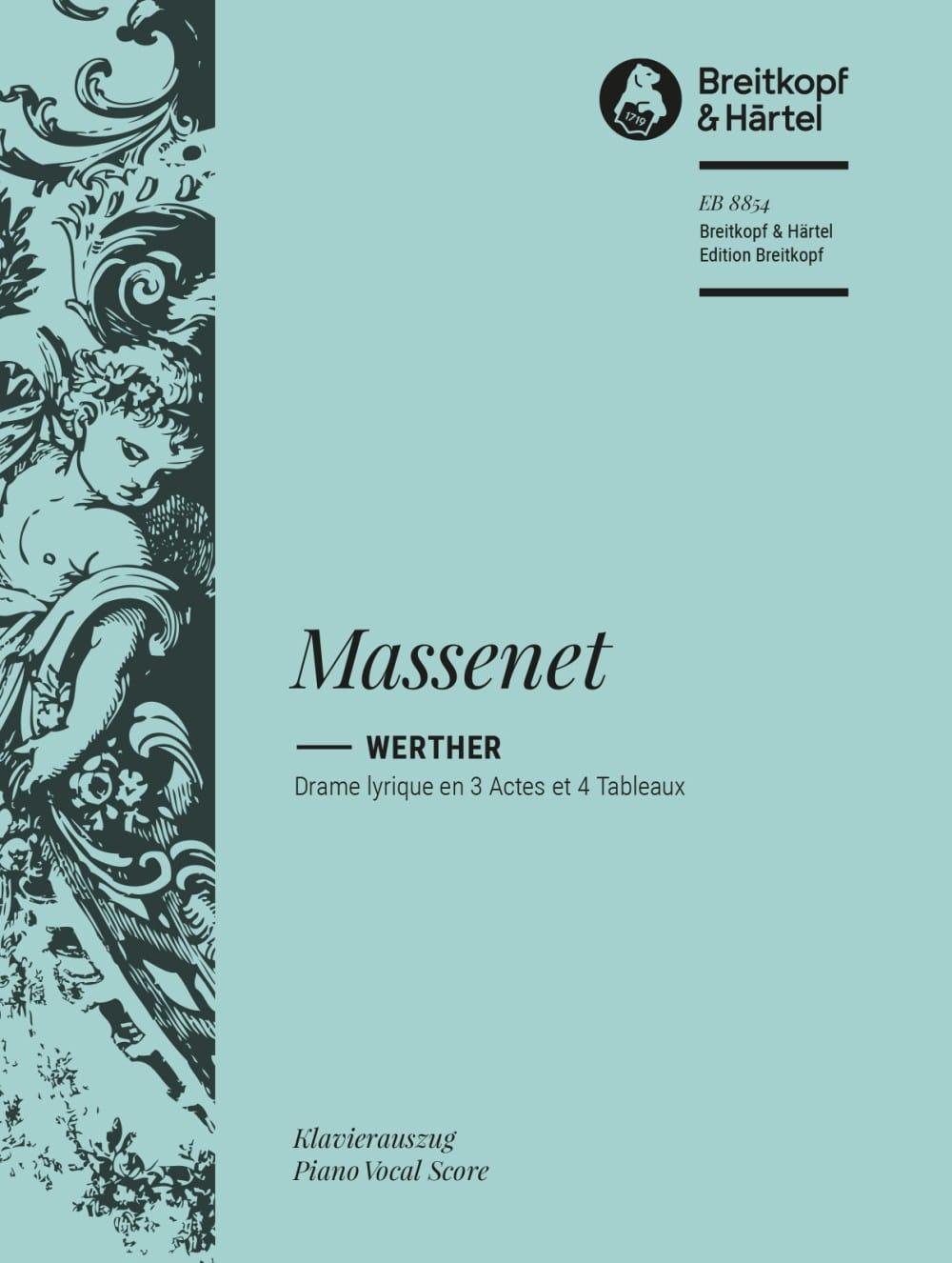 Werther - MASSENET - Partition - Opéras - laflutedepan.com