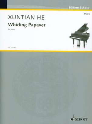 Whirling Papaver Xuntian He Partition Piano - laflutedepan