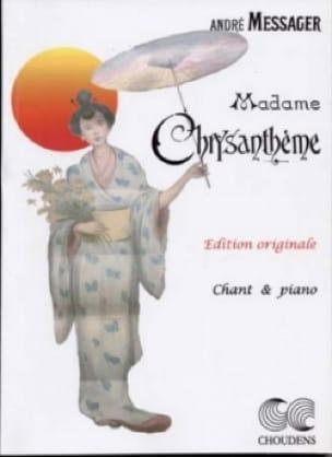 Madame Chrysanthème - André Messager - Partition - laflutedepan.com