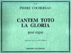 Cantem Toto La Gloria Pierre Cochereau Partition Orgue - laflutedepan