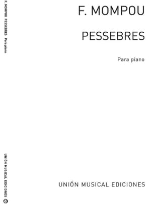 Pessebres Federico Mompou Partition Piano - laflutedepan