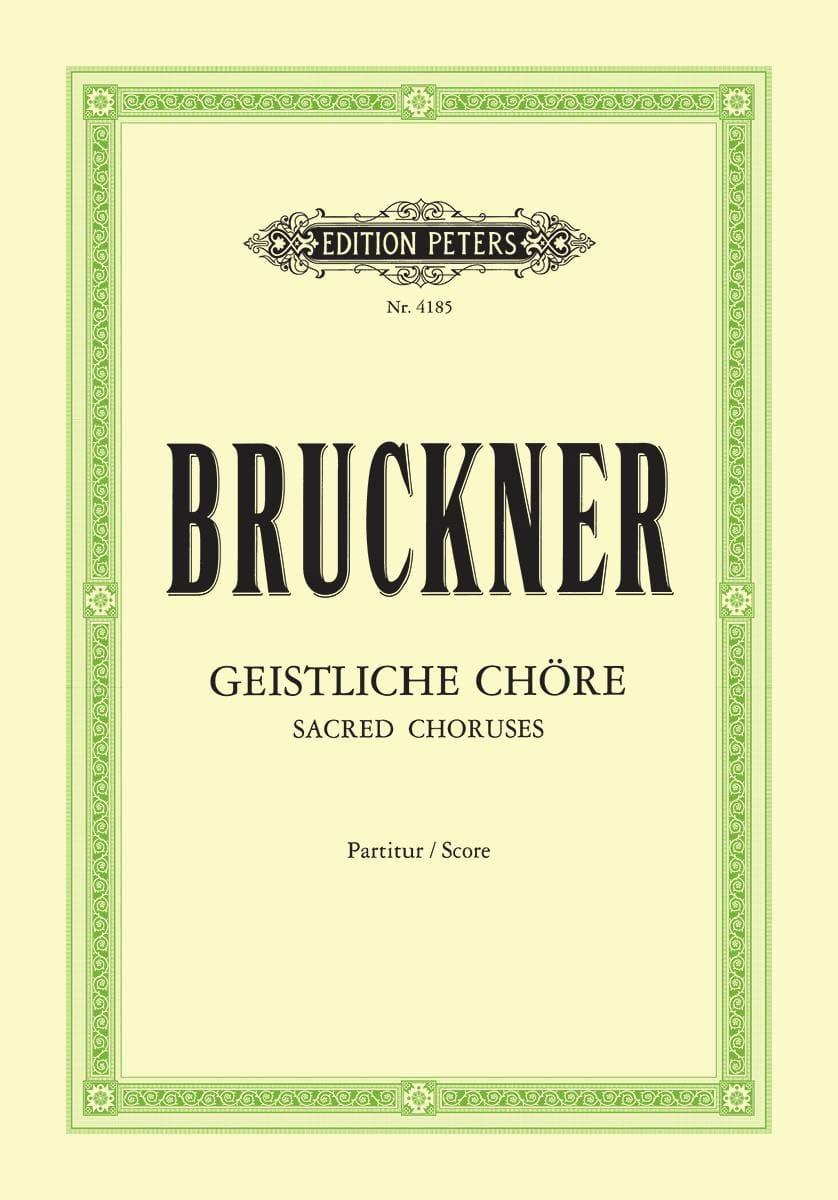 Geistliche Chöre. - BRUCKNER - Partition - Chœur - laflutedepan.com