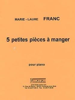 5 Petites Pièces A Manger Marie-Laure Franc Partition laflutedepan