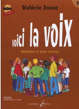 Voici la Voix Volume 1 Valerie Josse Livre laflutedepan