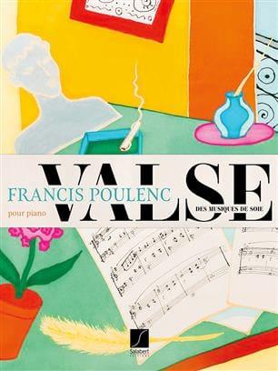 Valse des musiques de soie - POULENC - Partition - laflutedepan.com