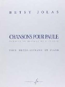 Chansons Pour Paule Betsy Jolas Partition Mélodies - laflutedepan