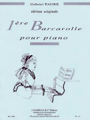 Barcarolle N°1 Opus 26 - FAURÉ - Partition - Piano - laflutedepan.com