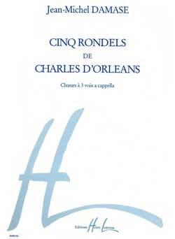 5 Rondels de Charles D'Orléans Opus 40 Jean-Michel Damase laflutedepan