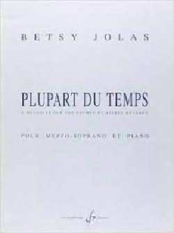 Plupart Du Temps Betsy Jolas Partition Mélodies - laflutedepan