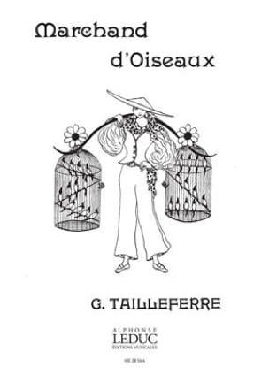 Marchand d'Oiseaux. 4 mains Germaine Tailleferre laflutedepan