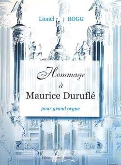 Hommage A Duruflé Lionel Rogg Partition Orgue - laflutedepan
