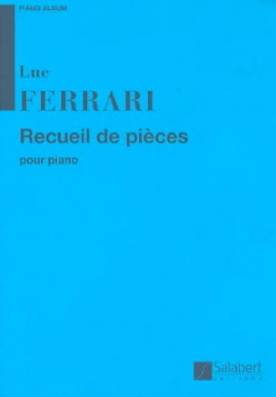 Recueil de pièces pour piano - Luc Ferrari - laflutedepan.com