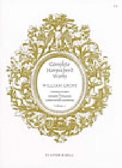 Complete Harpsichord Works Volume 2 William Croft laflutedepan