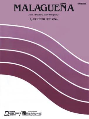 Malaguena Ernesto Lecuona Partition Piano - laflutedepan