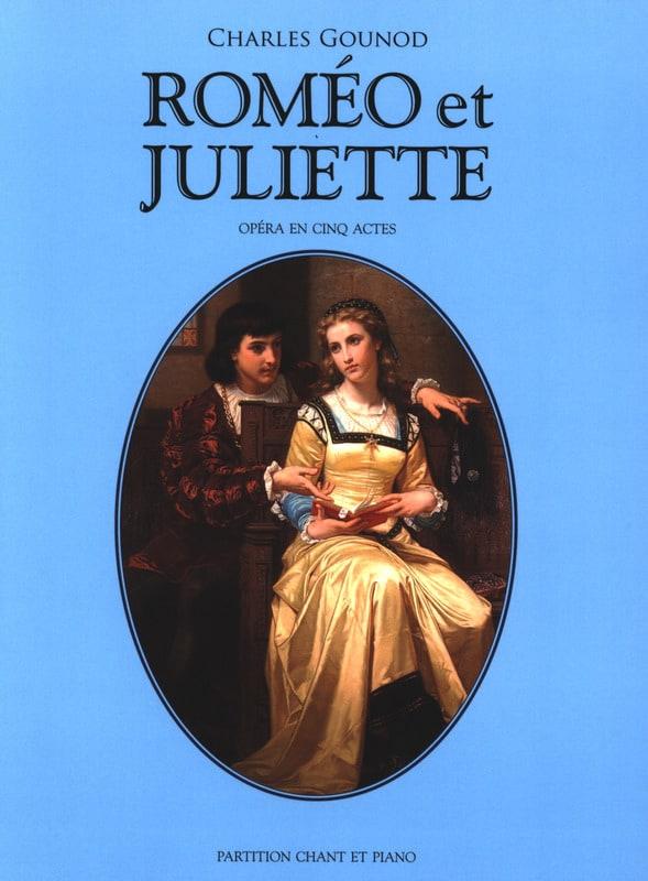 Roméo et Juliette - GOUNOD - Partition - Opéras - laflutedepan.com