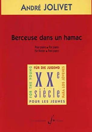 Berceuse Dans Un Hamac - André Jolivet - Partition - laflutedepan.com