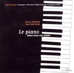 MASSON - NAFILYAN - Le Piano Dans Tous ses Eclats - CD - Partition - di-arezzo.fr