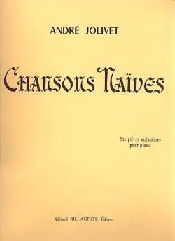 Chansons Naïves André Jolivet Partition Piano - laflutedepan