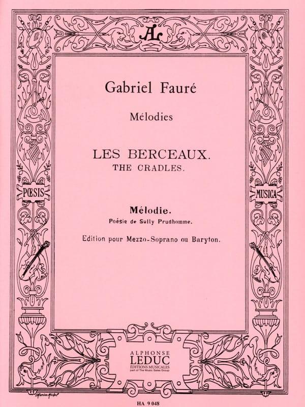 Les Berceaux. Voix Moyenne - FAURÉ - Partition - laflutedepan.com