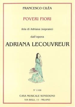 Poveri Fiori. Adriana Lecouvreur Francesco Cilea laflutedepan