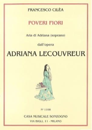 Poveri Fiori. Adriana Lecouvreur - Francesco Cilea - laflutedepan.com