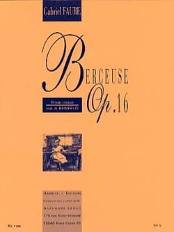 Berceuse Opus 16 FAURÉ Partition Piano - laflutedepan
