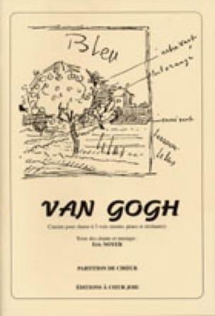 Van Gogh - Eric Noyer - Partition - Chœur - laflutedepan.com