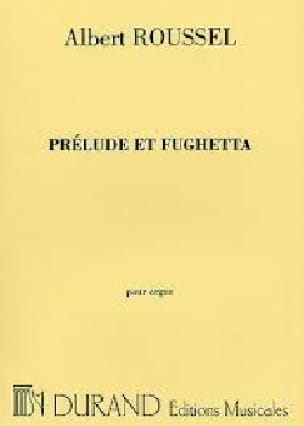 Prélude et Fughetta Opus 41 - ROUSSEL - Partition - laflutedepan.com