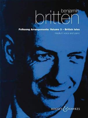 Folksongs Volume 3 Voix Moyenne British Isles BRITTEN laflutedepan
