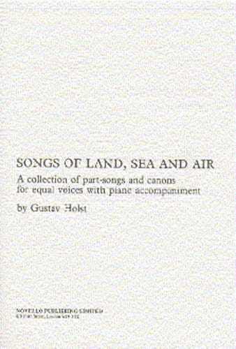 Songs Of Land, Sea And Airs - HOLST - Partition - laflutedepan.com