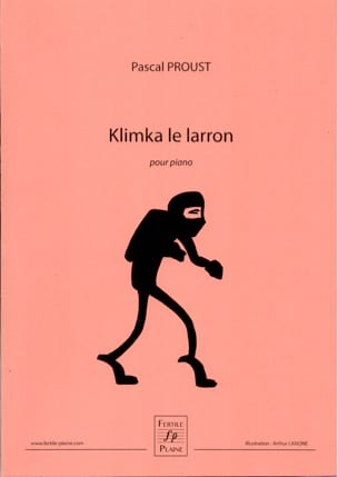 Pascal PROUST - Klimka, Le Larron - Partition - di-arezzo.fr