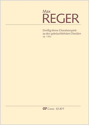 30 Kleine Choralvorspiele Opus 135a - Max Reger - laflutedepan.com
