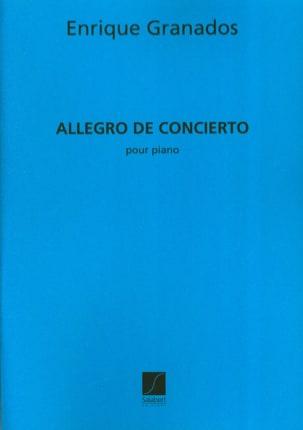 Allegro de concierto opus 46 GRANADOS Partition Piano - laflutedepan