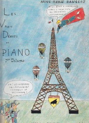 Vrais Débuts Du Piano Volume 1. - laflutedepan.com