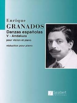 ANDALUZA : Danse espagnole N° 5 GRANADOS Partition laflutedepan