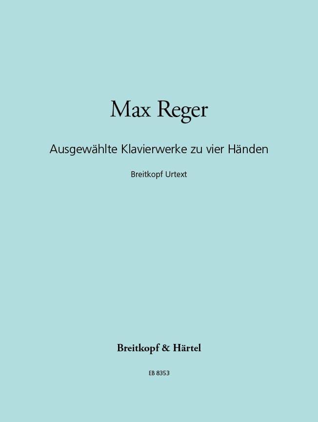 Ausgewählte Klavierwerke. 4 Mains - Max Reger - laflutedepan.com