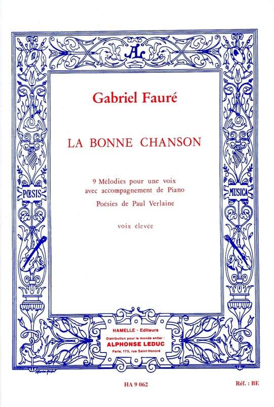 La Bonne Chanson Opus 61. Voix Haute - FAURÉ - laflutedepan.com