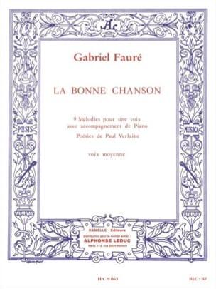 La Bonne Chanson Opus 61. Voix Moyenne FAURÉ Partition laflutedepan