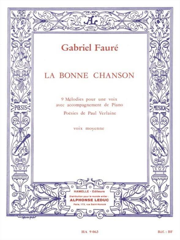 La Bonne Chanson Opus 61. Voix Moyenne - FAURÉ - laflutedepan.com
