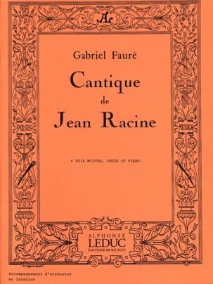 Cantique de Jean Racine FAURÉ Partition Chœur - laflutedepan