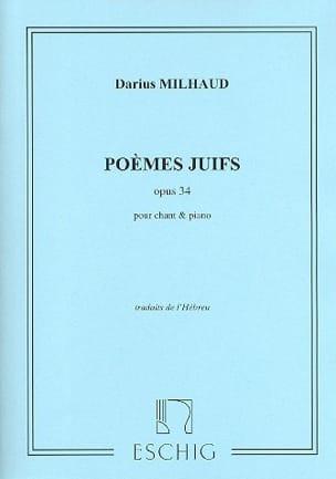 Poèmes Juifs Opus 34 MILHAUD Partition Mélodies - laflutedepan