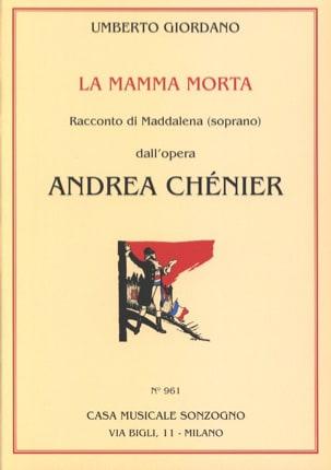 La Mamma Morta. Andrea Chénier Umberto Giordano Partition laflutedepan