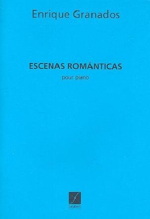 Escenas romanticas GRANADOS Partition Piano - laflutedepan