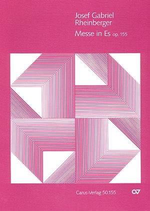 Messe In Es Op. 155 - RHEINBERGER - Partition - laflutedepan.com